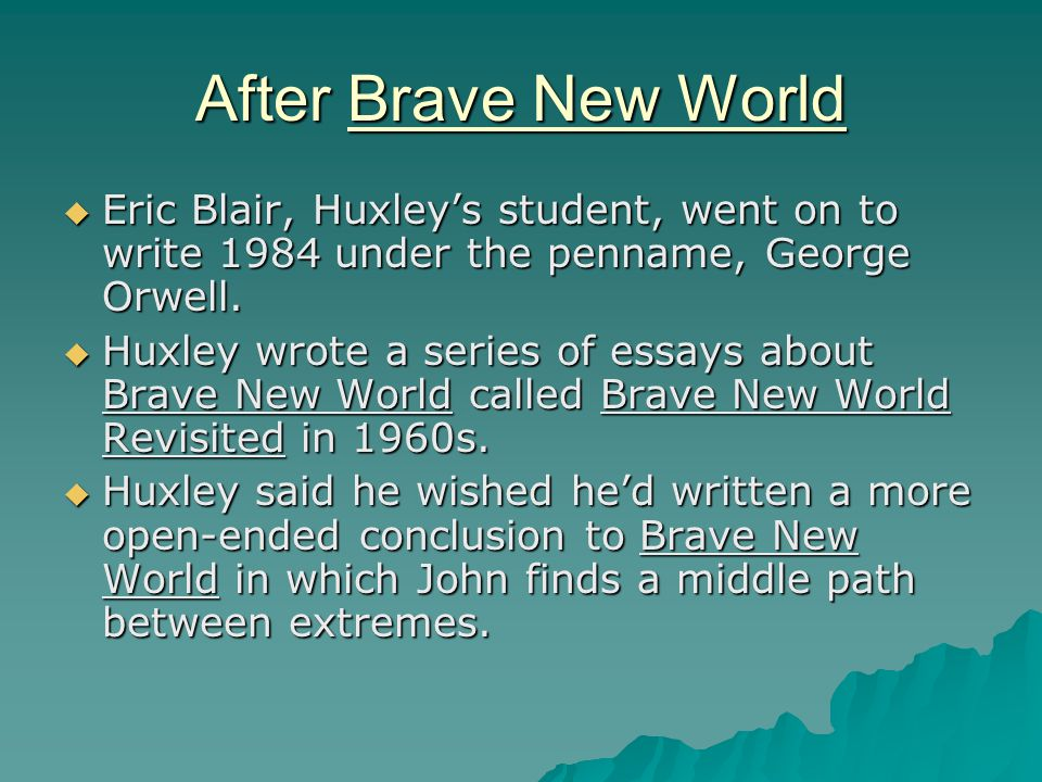 brave new world symbols essay Self-contradiction, huxley published brave new world, his anti utopian satire of   for the future, as huxley remarked in an essay published a year before  the  medium of advertising the symbols of the second through political propaganda.