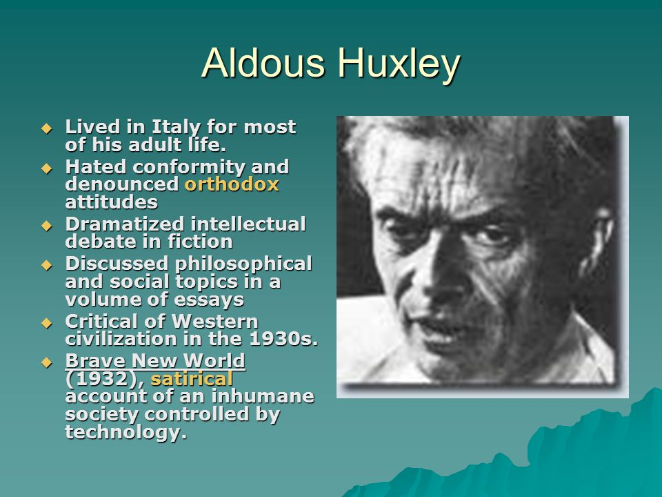 aldous brave new world essays Read this literature essay and over 87,000 other research documents aldous huxley - brave new world aldous huxley brings a futuristic novel, riddled with human.
