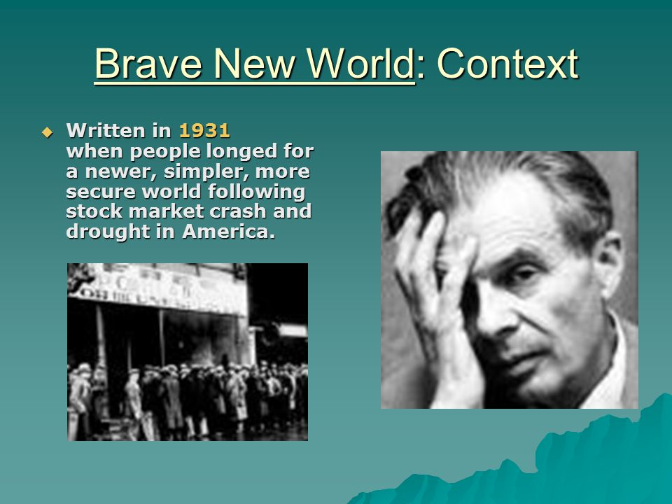 Brave New World: Context