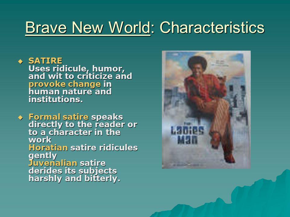 Brave New World: Characteristics