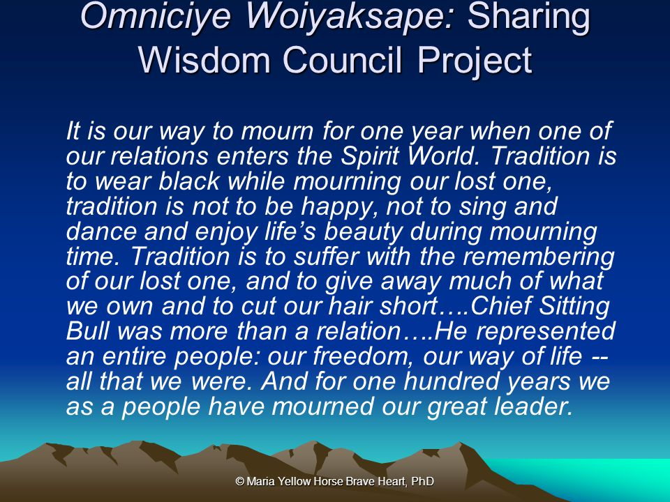 Omniciye Woiyaksape: Sharing Wisdom Council Project