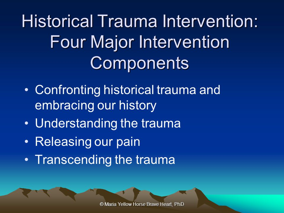 Historical Trauma Intervention: Four Major Intervention Components