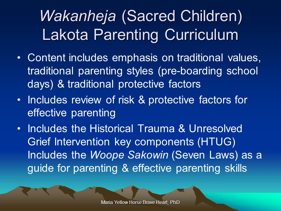 Wakanheja (Sacred Children) Lakota Parenting Curriculum
