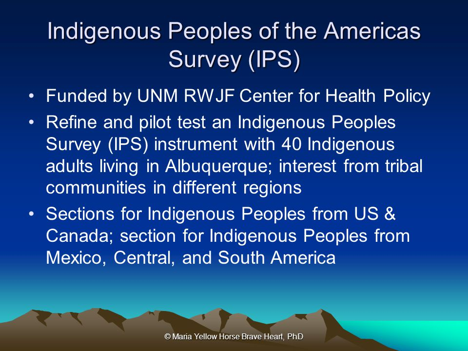 Indigenous Peoples of the Americas Survey (IPS)