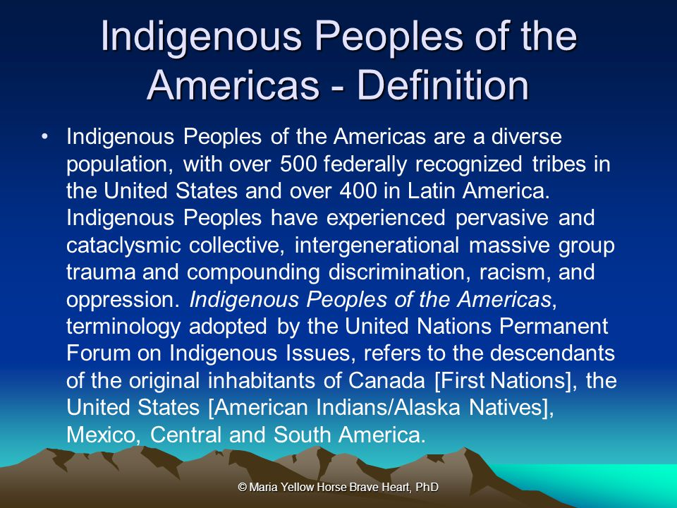 Indigenous Peoples of the Americas - Definition
