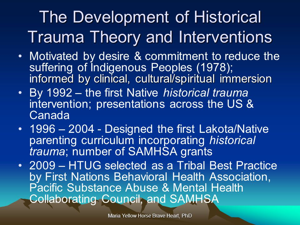 The Development of Historical Trauma Theory and Interventions