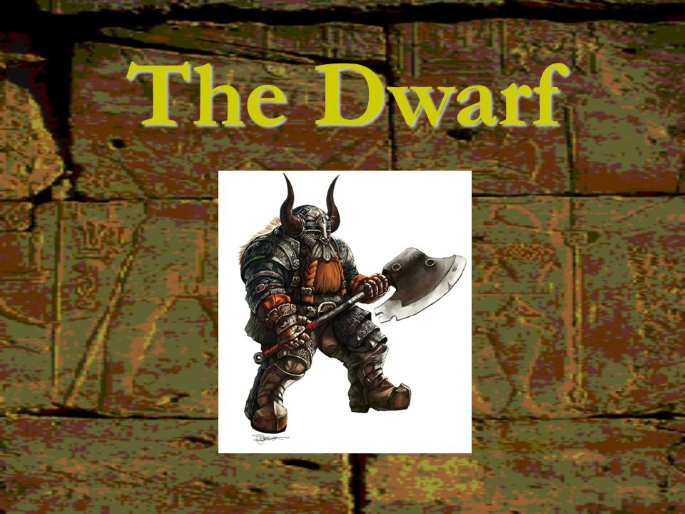 The Dwarf