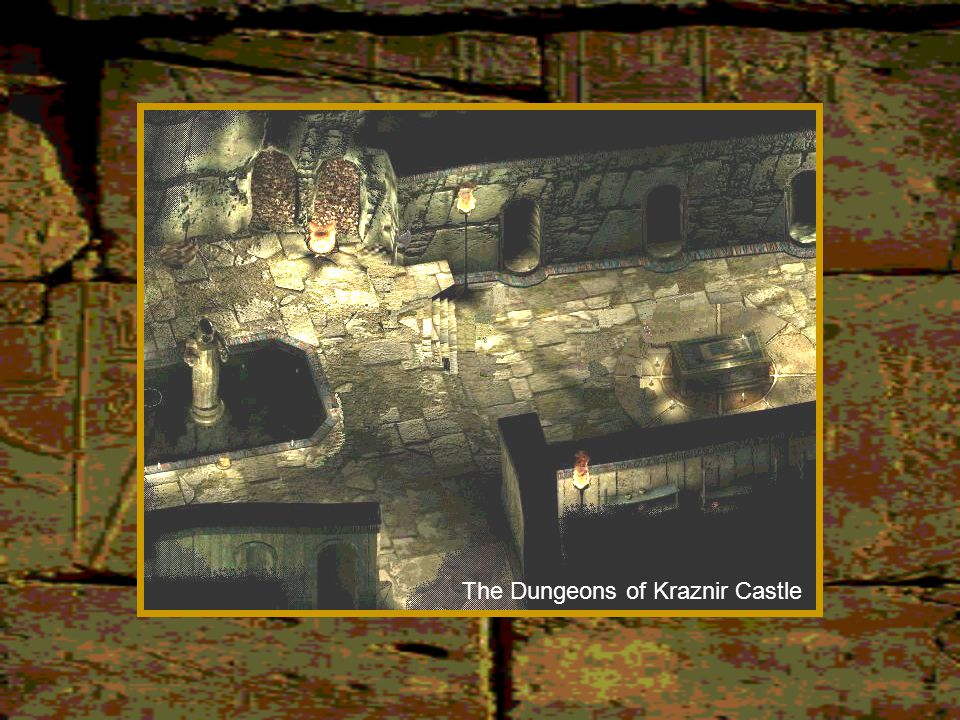 The Dungeons of Kraznir Castle