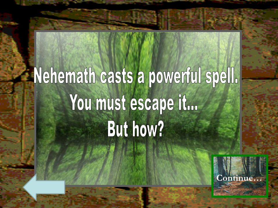 Nehemath casts a powerful spell.