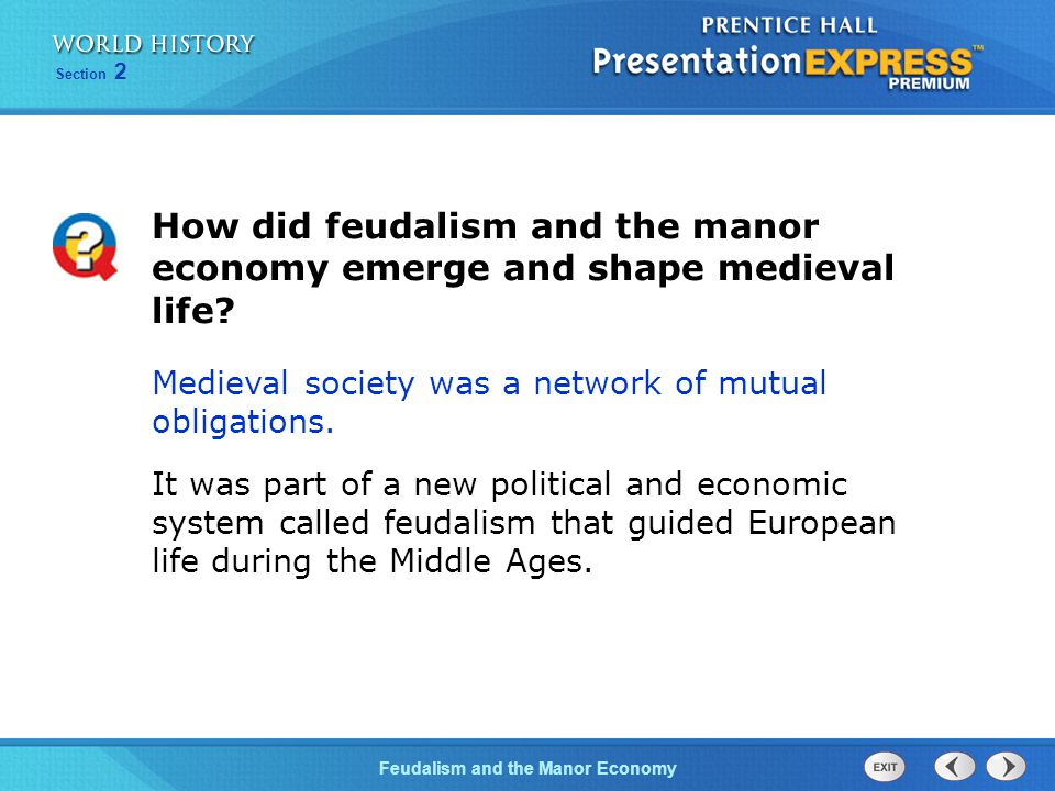 How did feudalism and the manor economy emerge and shape medieval life