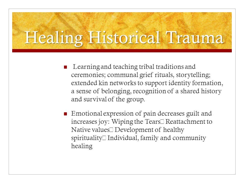 Healing Historical Trauma
