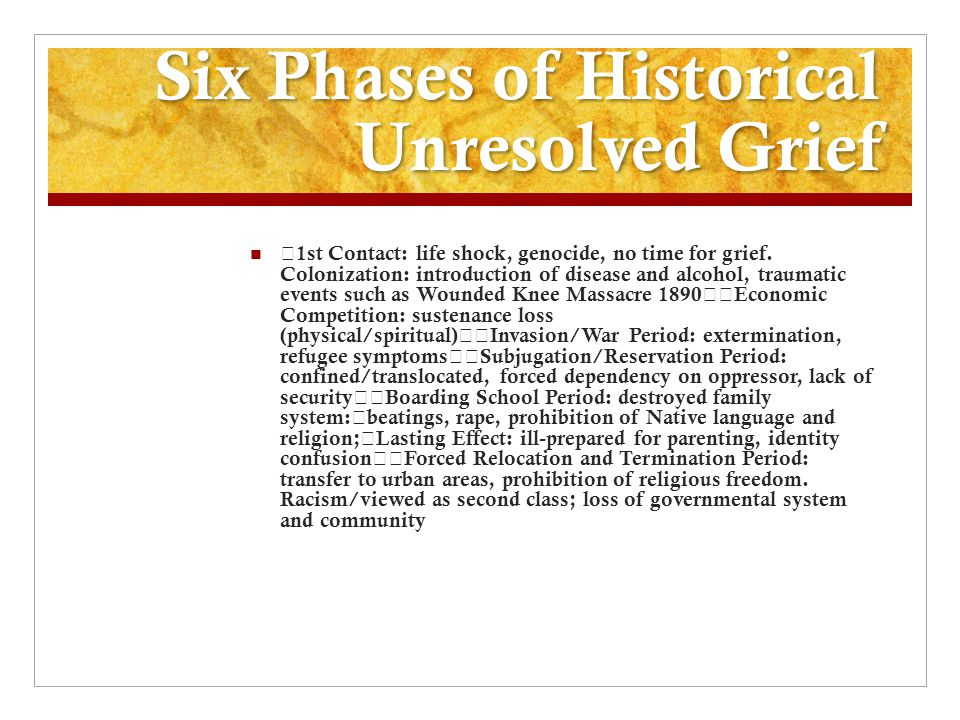 Six Phases of Historical Unresolved Grief