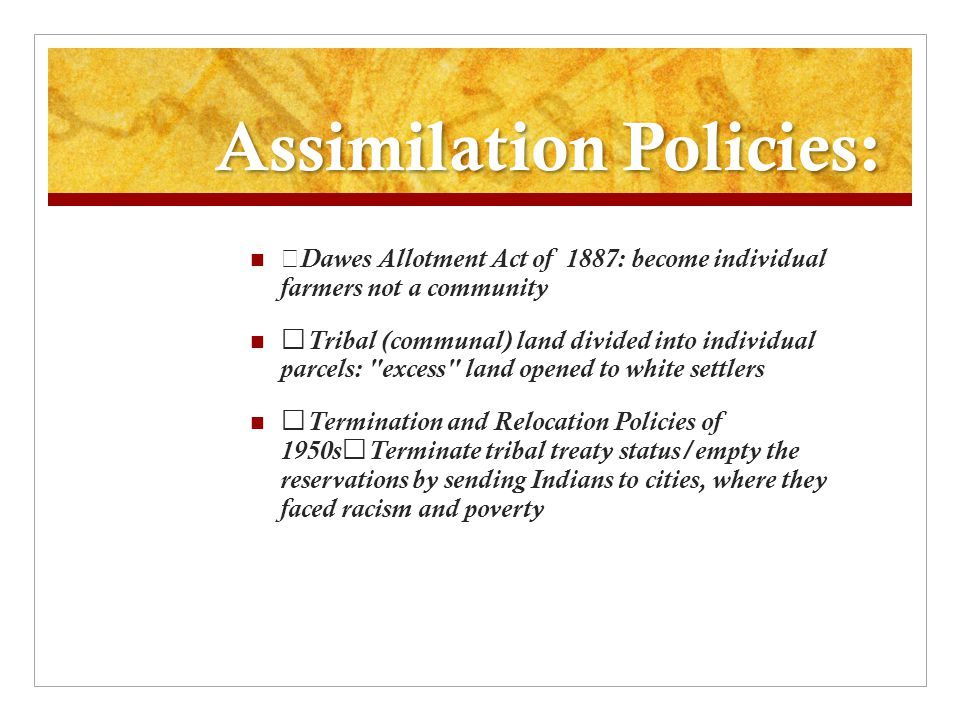Assimilation Policies: