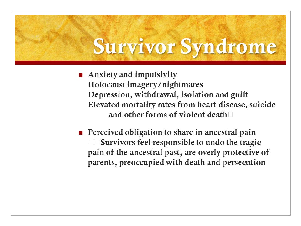 Survivor Syndrome