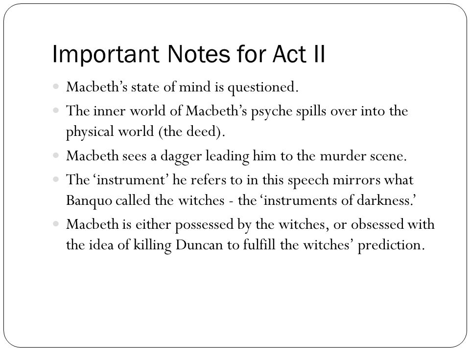 Important Notes for Act II