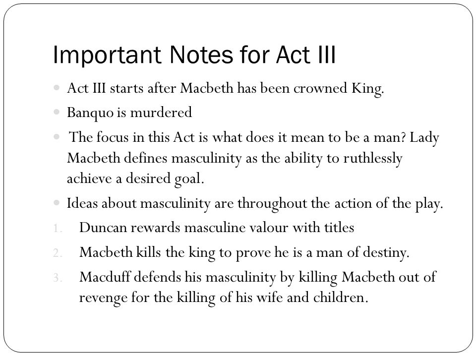 Important Notes for Act III