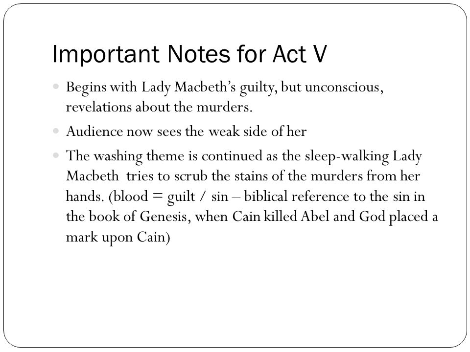 the theme of guilt in macbeth a play by william shakespeare Macbeth study guide contains a biography of william shakespeare ambition and temptation both play a key factor in macbeth and lady macbeth is guilt ridden.