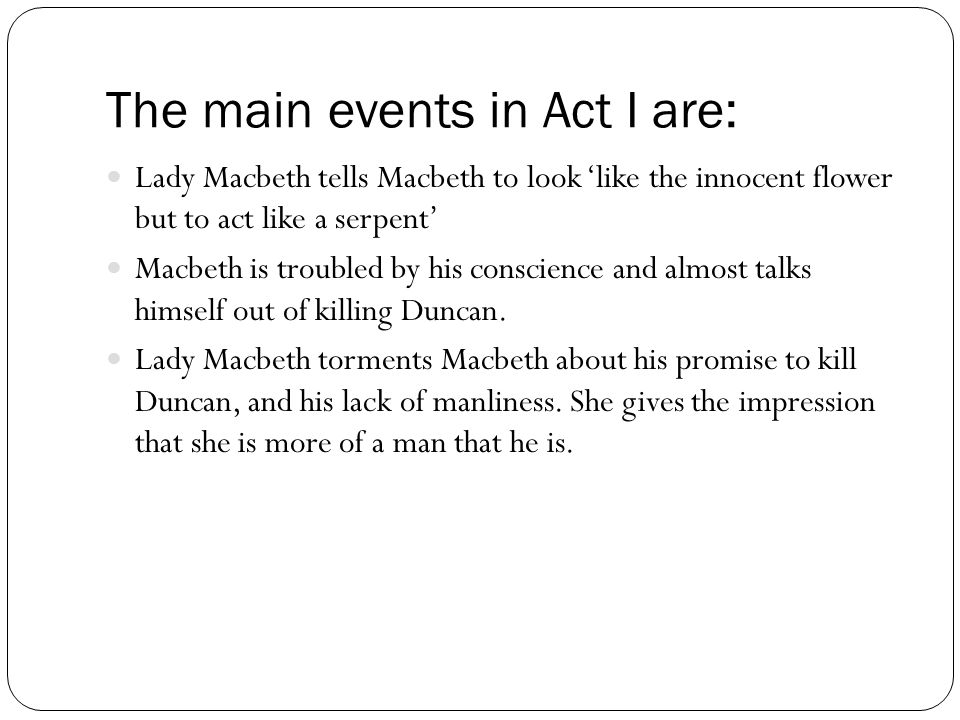 The main events in Act I are: