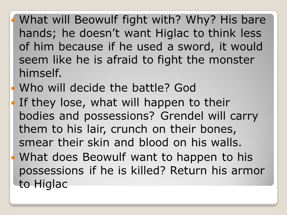 What will Beowulf fight with. Why