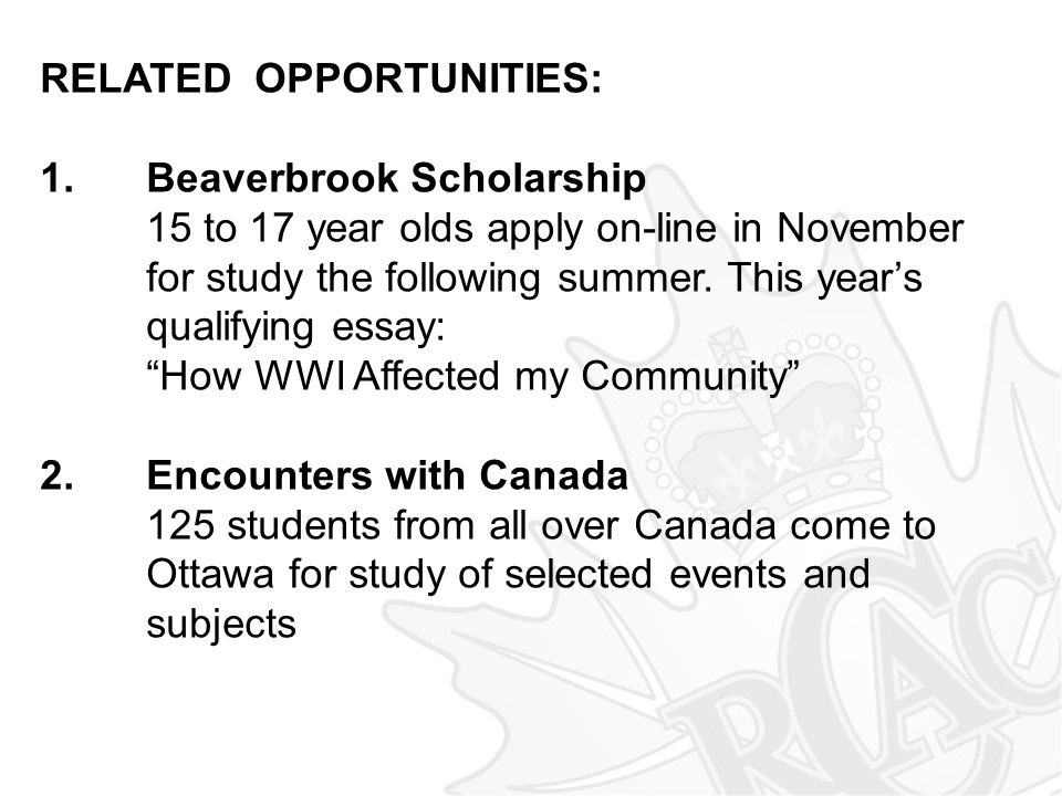 RELATED OPPORTUNITIES: 1. Beaverbrook Scholarship