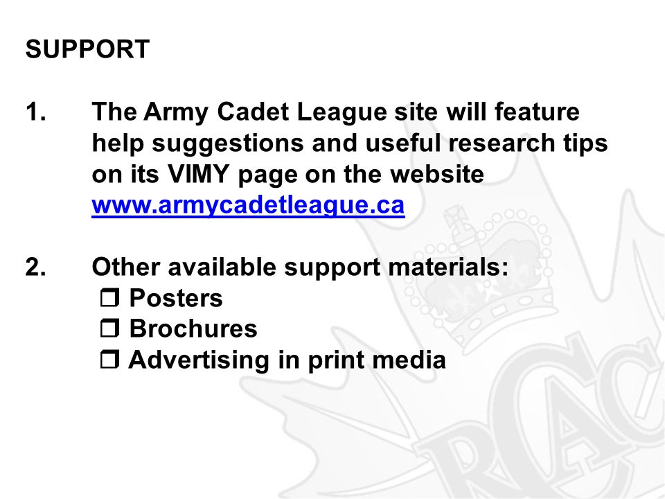 SUPPORT 1. The Army Cadet League site will feature