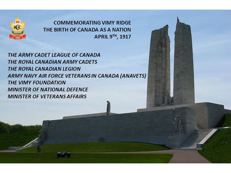 COMMEMORATING VIMY RIDGE THE BIRTH OF CANADA AS A NATION