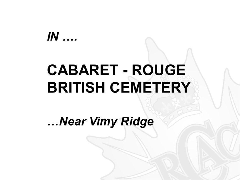 IN …. CABARET - ROUGE BRITISH CEMETERY