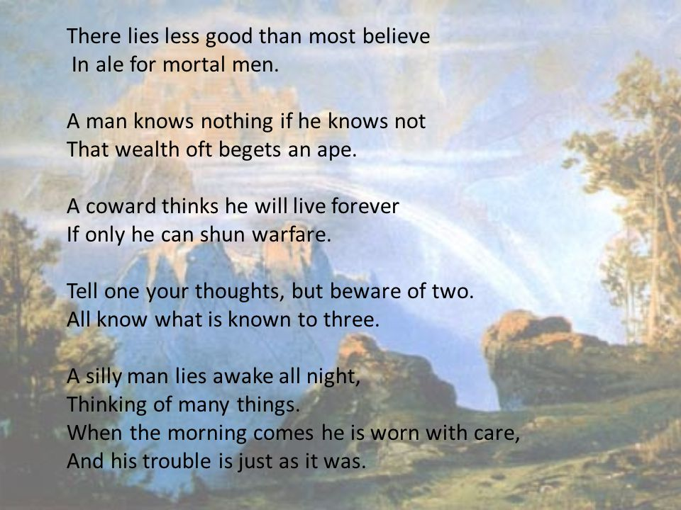 There lies less good than most believe