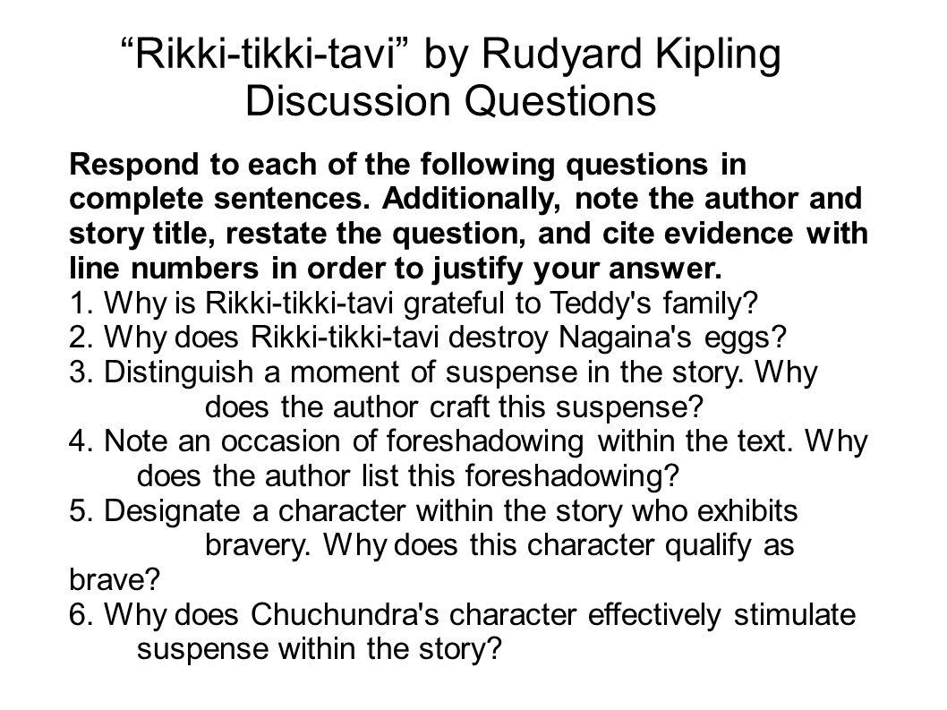Rikki-tikki-tavi by Rudyard Kipling Discussion Questions