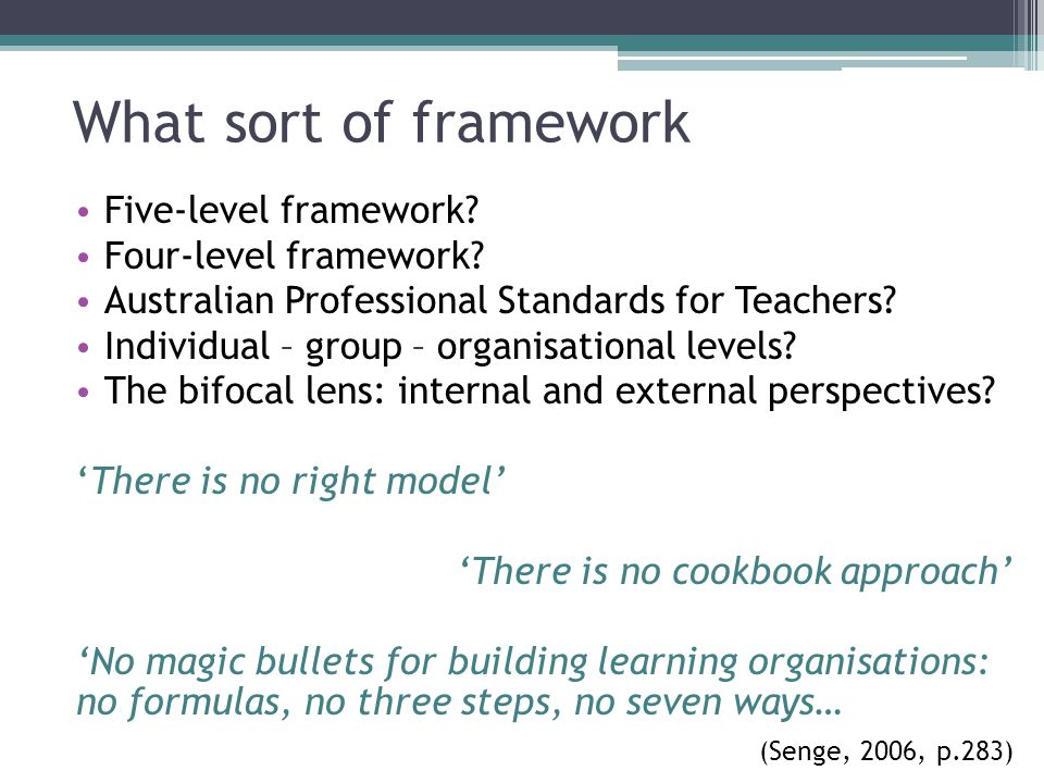 What sort of framework Five-level framework Four-level framework