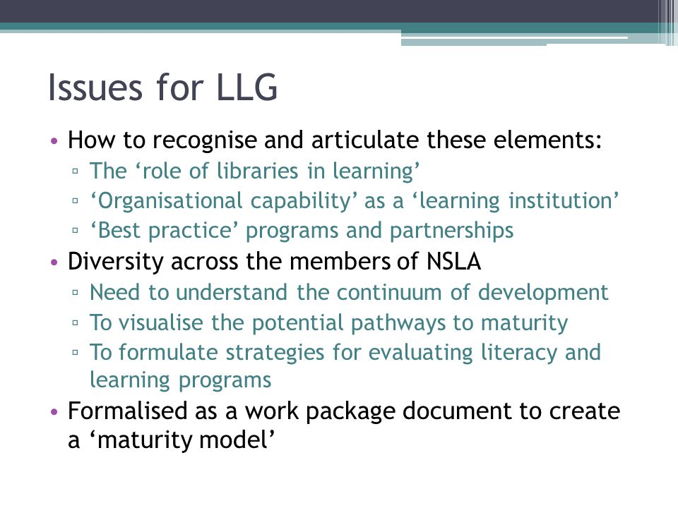 Issues for LLG How to recognise and articulate these elements: