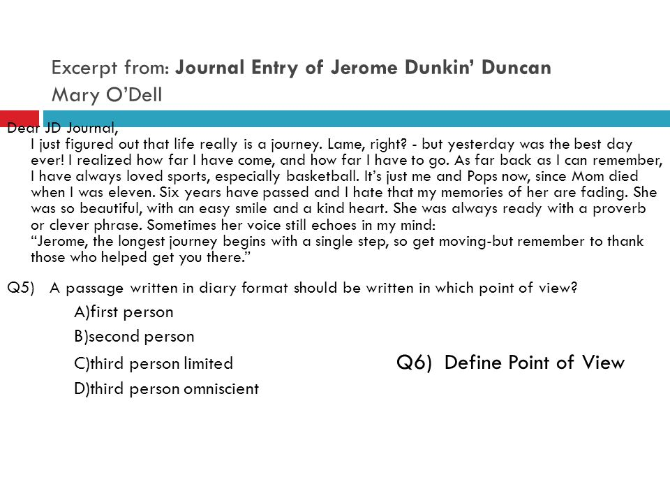 Excerpt from: Journal Entry of Jerome Dunkin' Duncan Mary O'Dell