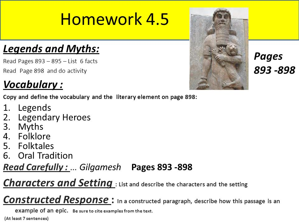 Homework 4.5 Legends and Myths: Pages 893 -898 Vocabulary :