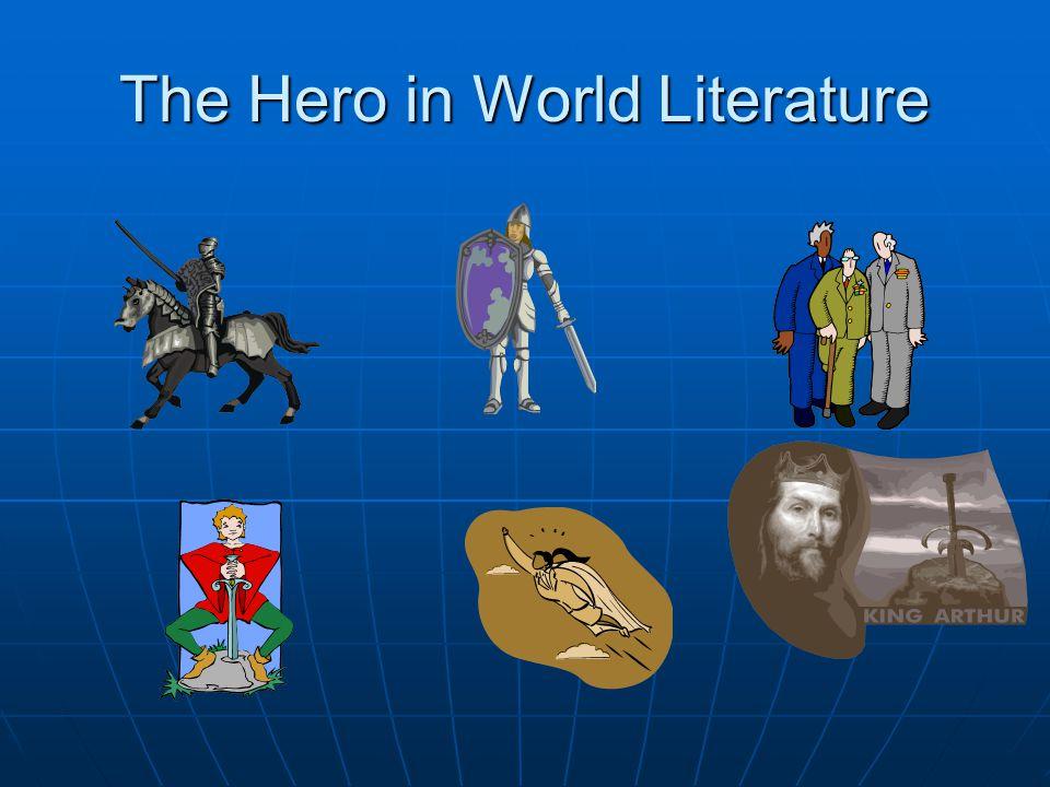 The Hero in World Literature
