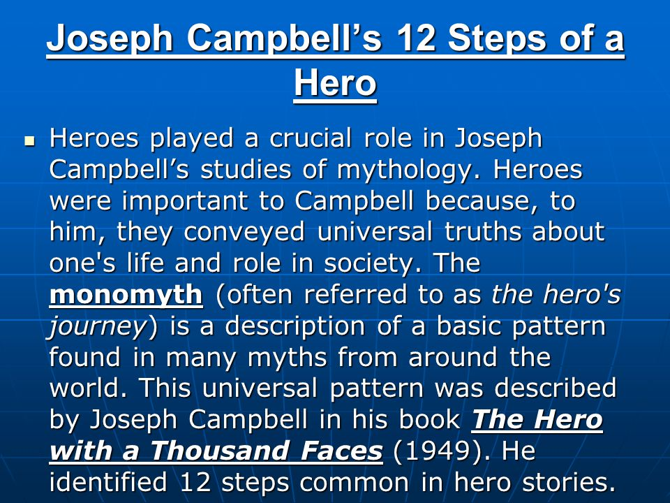 Joseph Campbell's 12 Steps of a Hero