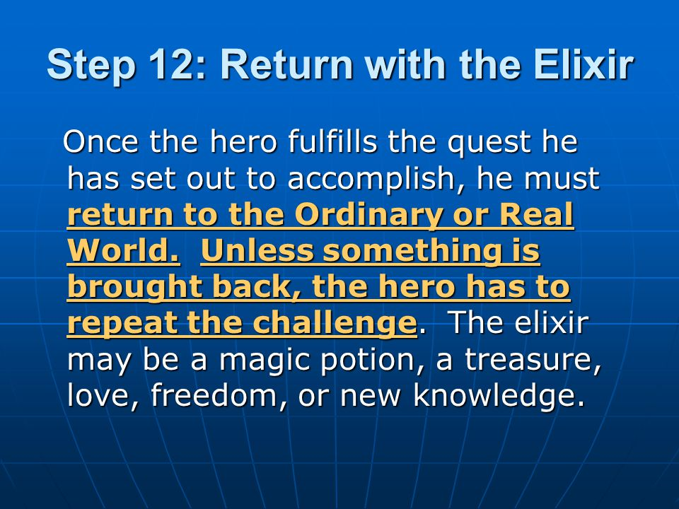 Step 12: Return with the Elixir
