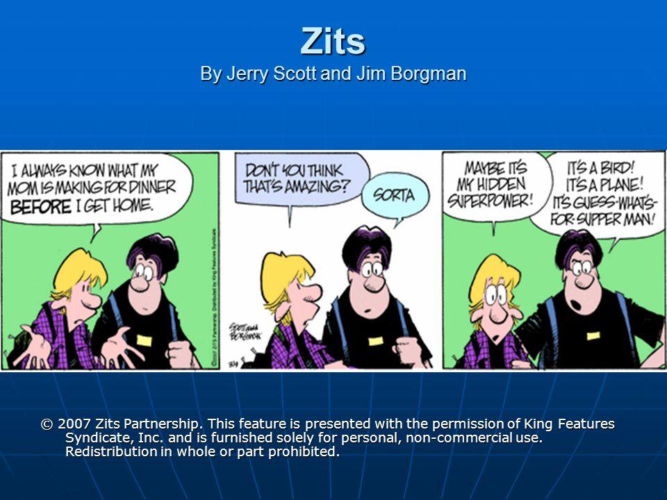 Zits By Jerry Scott and Jim Borgman
