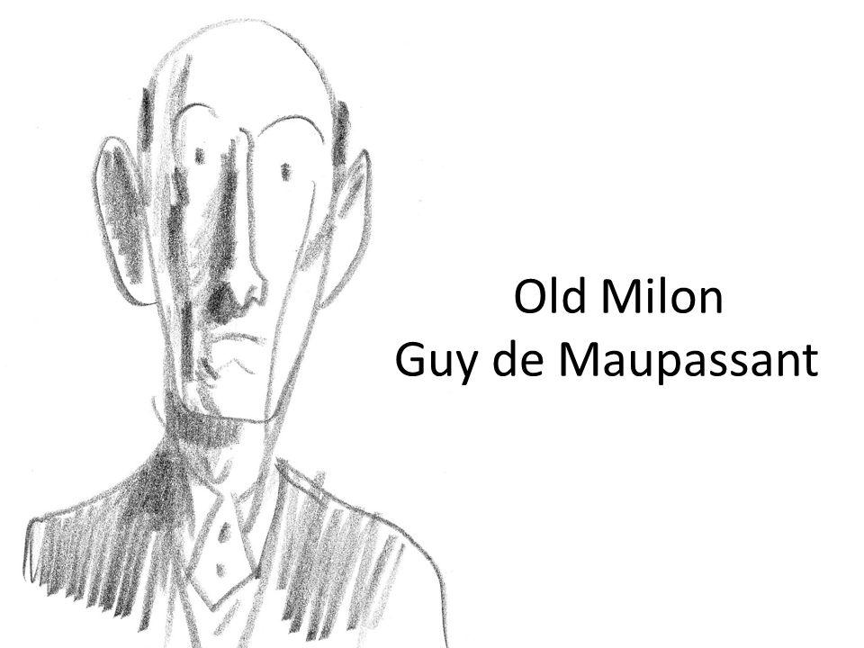 Old Milon Guy de Maupassant