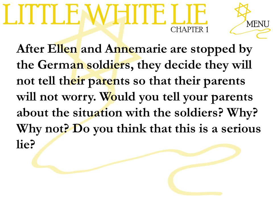 LITTLE WHITE LIE CHAPTER 1.