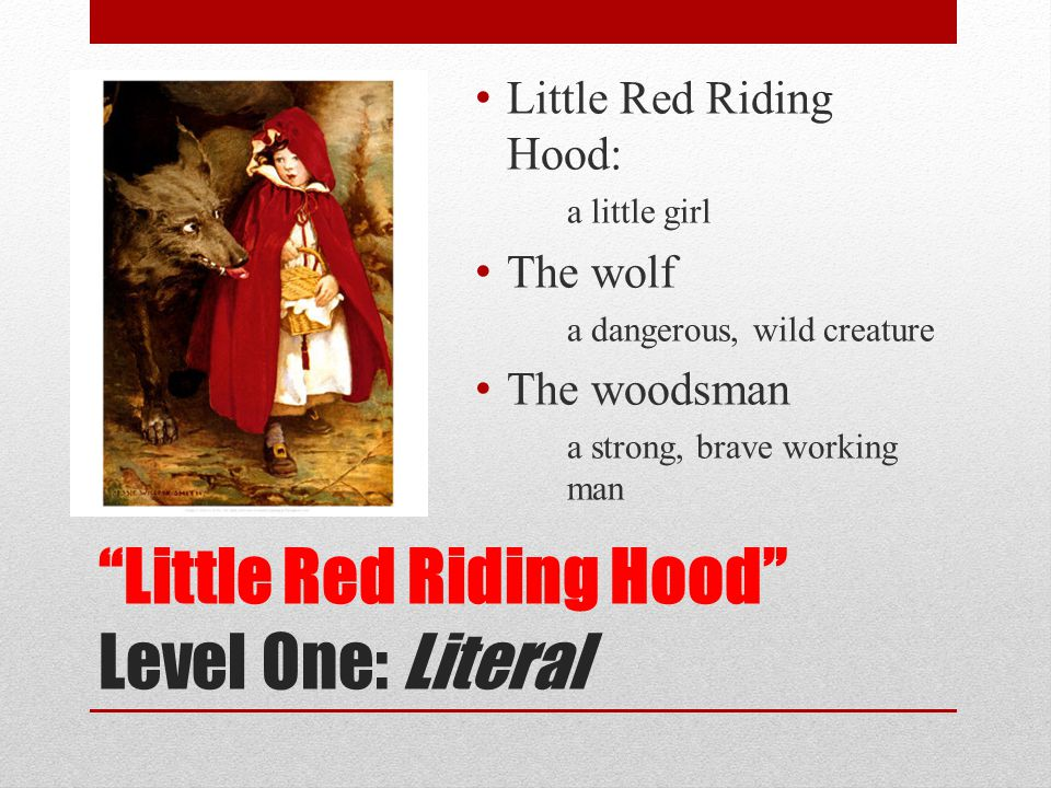 Little Red Riding Hood Level One: Literal