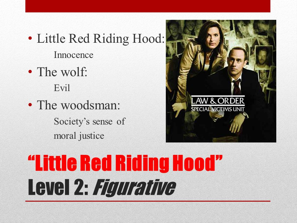 Little Red Riding Hood Level 2: Figurative