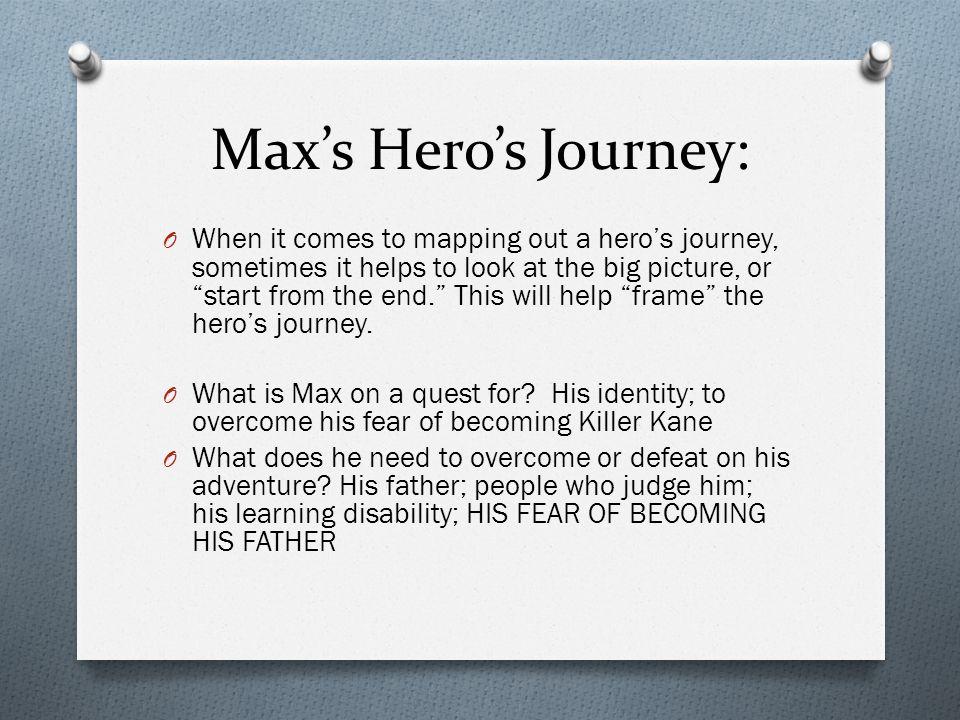 Max's Hero's Journey: