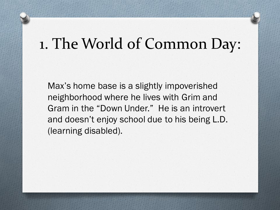 1. The World of Common Day: