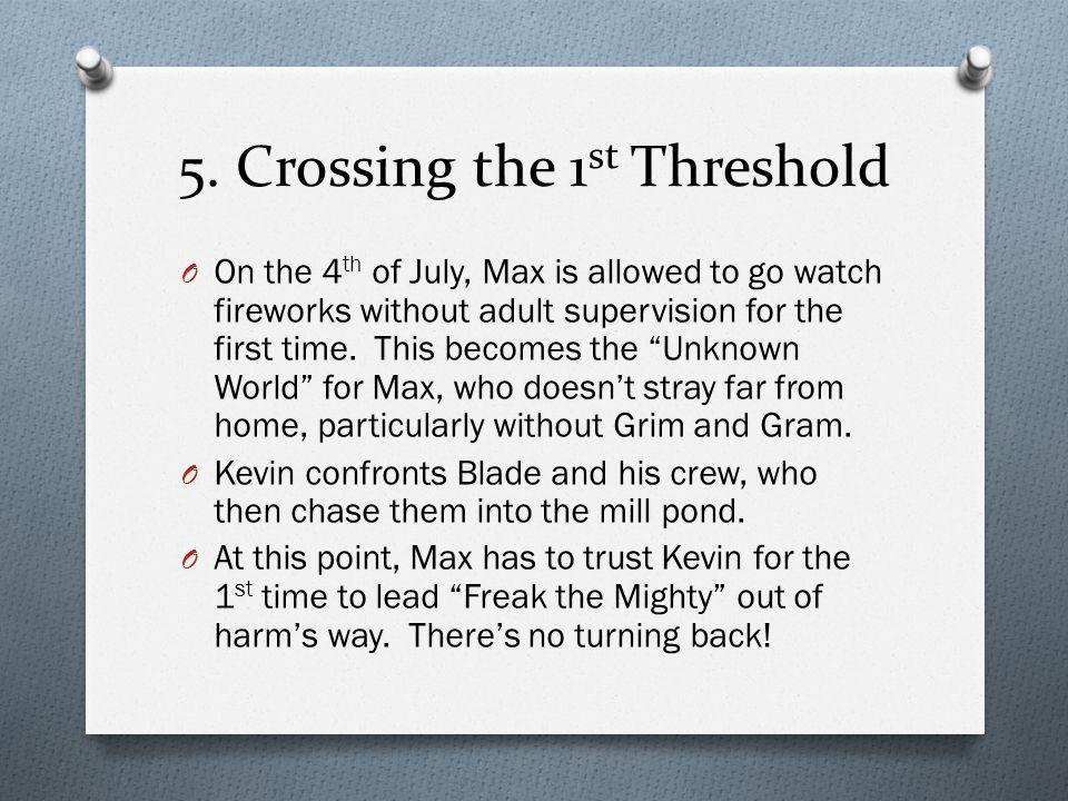 5. Crossing the 1st Threshold