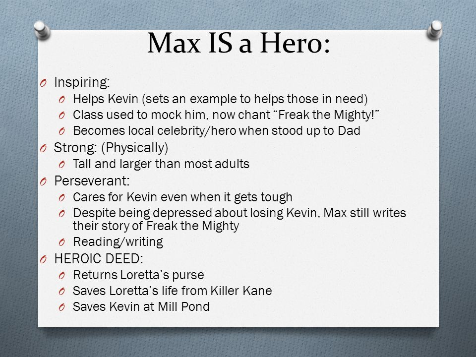 Max IS a Hero: Inspiring: Strong: (Physically) Perseverant: