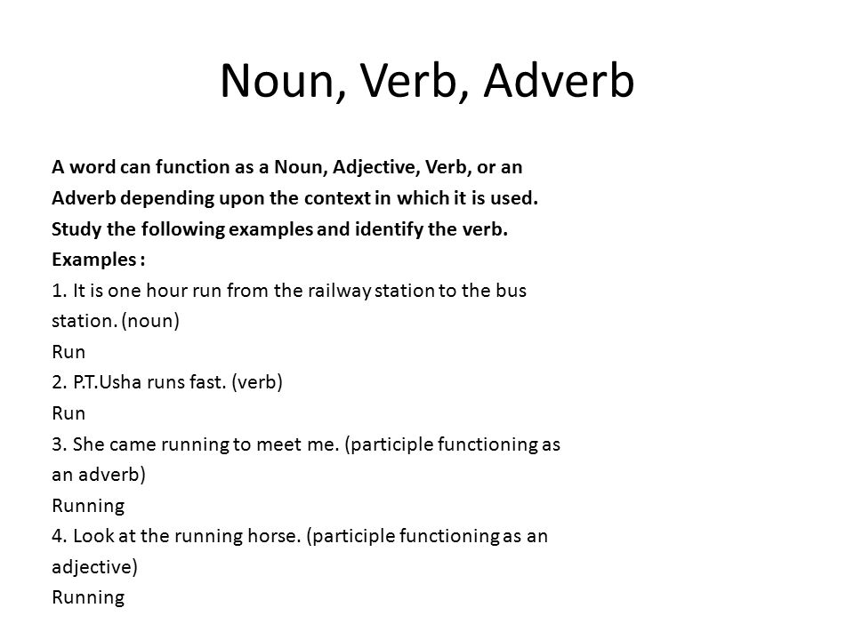 Noun, Verb, Adverb