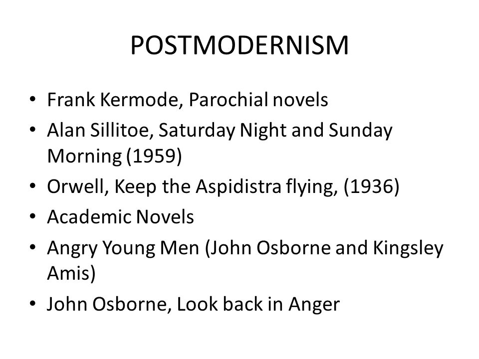 POSTMODERNISM Frank Kermode, Parochial novels