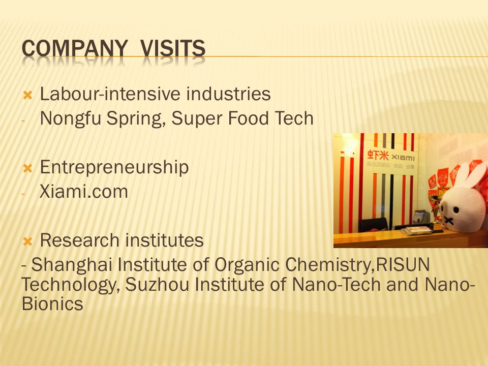 Company visits Labour-intensive industries