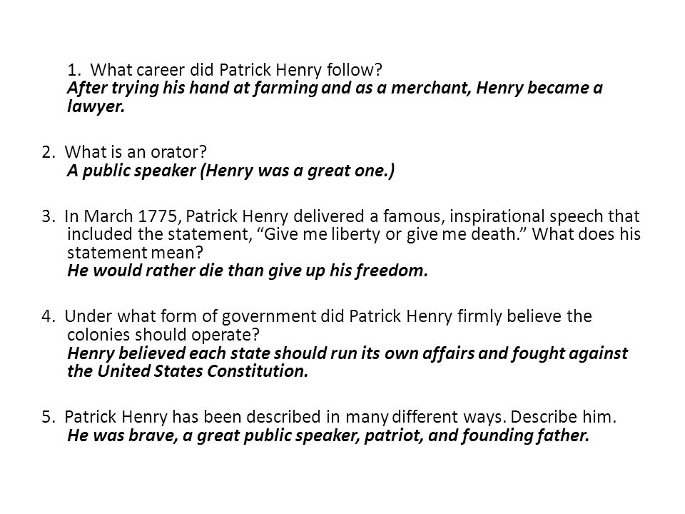 1. What career did Patrick Henry follow