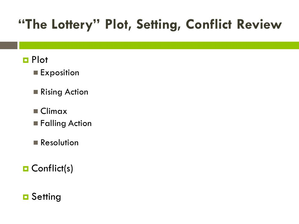 The Lottery Plot, Setting, Conflict Review